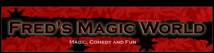 Fred's Magic World - Magic, Comedy and Fun!